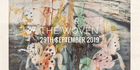 Sun at Night Artists Programme presents: The Woven tickets