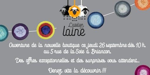 """Ouverture de la nouvelle boutique  : """"L'Atelier de la Laine"""" à Briançon."""