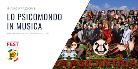 Inaugurazione Caleidoscopio Fest - Lo Psicomondo in musica biglietti