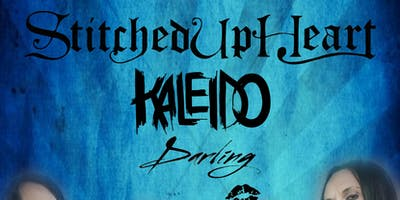 Stitched Up Heart / Kaleido / Darling