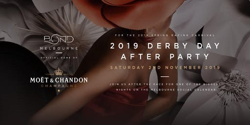 2019 Derby Day After Party @ Bond Melbourne