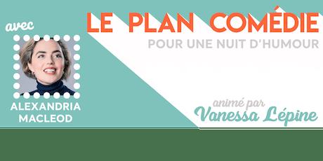 Le Plan Comédie - Septembre - Zurich Tickets