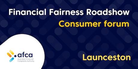 AFCA Financial Fairness Roadshow - Launceston consumer forum tickets