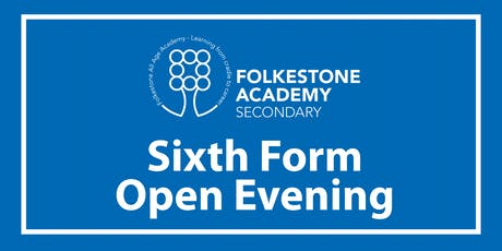 Folkestone Academy Sixth Form Open Evening 2019 tickets