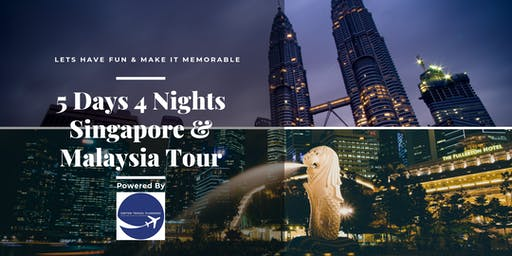 5D4N Singapore & Malaysia Fun Family Tour
