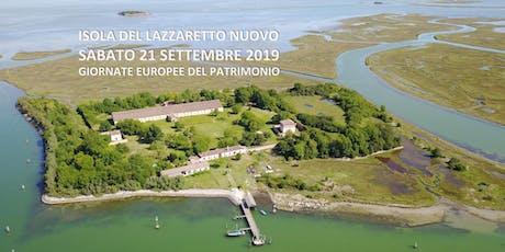 Lazzaretto Nuovo - Giornate Europee del Patrimonio 2019 tickets