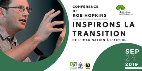 Conférence de Rob Hopkins: Inspirons la Transition billets