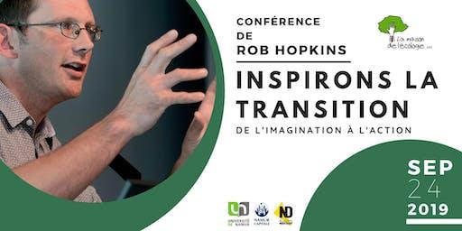Conférence de Rob Hopkins: Inspirons la Transition