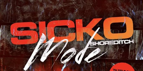 Sicko Mode - London's Biggest Hip Hop Party tickets