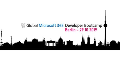 Global Microsoft 365 Developer Bootcamp Berlin tickets