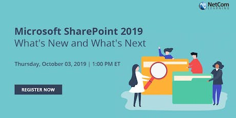 Webinar - Microsoft SharePoint 2019 - What's New and What's Next tickets