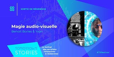 Magie audio-visuelle | TS Festival tickets