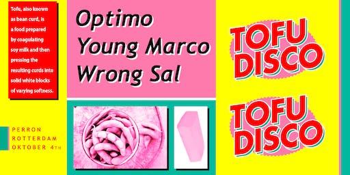 Tofu Disco > Optimo, Young Marco, Wrong Sal