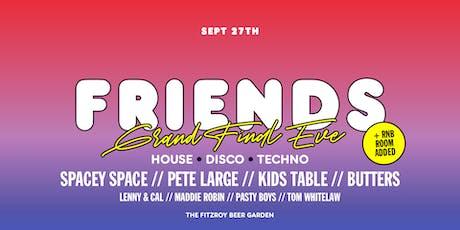 Friends & FBG: Present Grand Final Eve Eve tickets