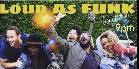 Art Funk: feat. LOUD AS FUNK tickets