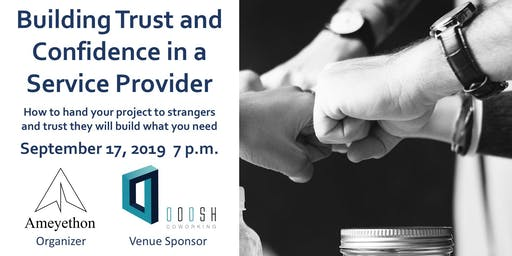 Outsourcing: Building Trust and Confidence in a Service Provider