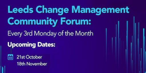 Leeds Change Management Community Forum - October 2019
