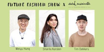 Future Fashion Show: Weiyu Hung, Tim Dekkers, Sharita Karsten