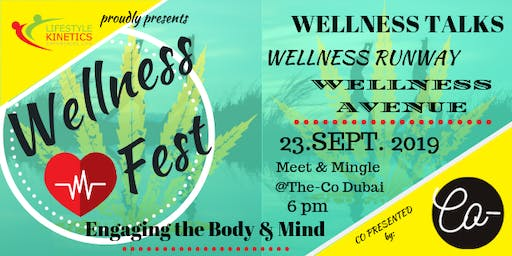 WELLNESS FEST: An Engagement of the Body & Mind
