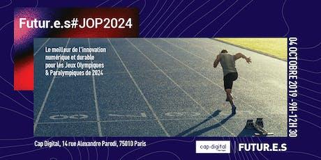 Futur.e.s #JOP2024 - Le meilleur de l'innovation pour les Jeux Olympiques billets