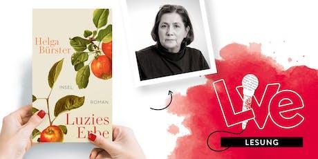 LESUNG: Helga Bürster Tickets