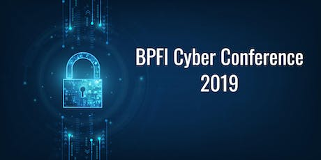 BPFI Cyber Conference 2019 tickets