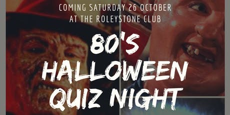 Roleystone Club 80's Halloween Quiz Night tickets
