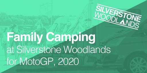 Family Camping at Silverstone Woodlands, MotoGP