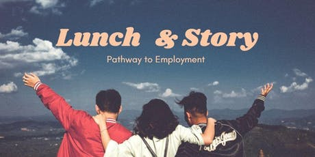 Lunch & Story: Pathway to Employment tickets