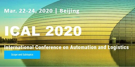 Intl. Conf. on Automation and Logistics (ICAL 2020) tickets