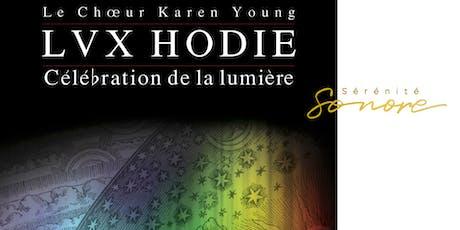 LUX HODIE - Choeur de Karen Young billets