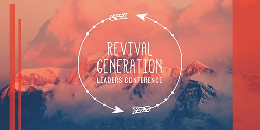 Revival Generation Leaders Conference
