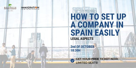 How to SET UP a Company in Spain: Step by Step (LEGAL PROCESS) entradas