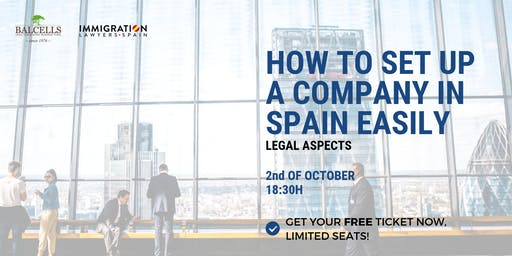 How to SET UP a Company in Spain: Step by Step (LEGAL PROCESS)