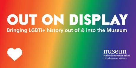 Out on Display: Exploring LGBTI+ Histories in the Museum tickets