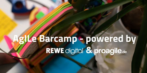 AgILe Barcamp 2019 - powered by REWE digital und proagile.de