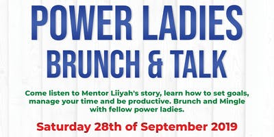 Mentor Liiyah Presents Power Ladies - Brunch & Talk