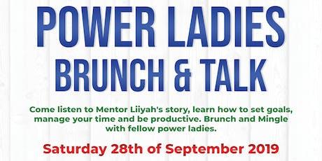 Mentor Liiyah Presents Power Ladies - Brunch & Talk tickets