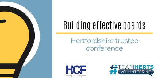 Building Effective Boards: Hertfordshire Trustee Conference