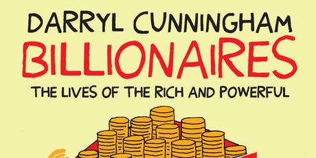 Book Launch: Billionaires by Darryl Cunningham tickets