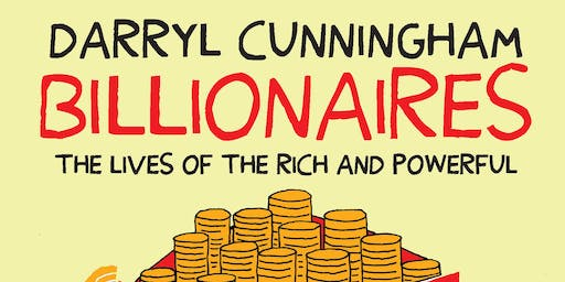 Book Launch: Billionaires by Darryl Cunningham