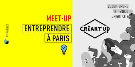 Entreprendre à Paris avec Creart'up billets