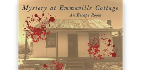 Mystery at Emmaville: An Escape Room - Thursday 10/10/2019 - School Holidays  tickets