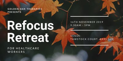 Refocus Retreat - For Healthcare Workers