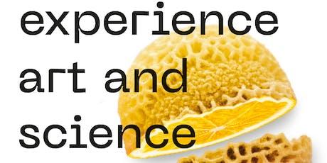Journée portes ouvertes : Experience Art & Science Tickets