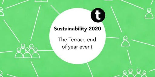 The Terrace End of Year event Sustainability 2020