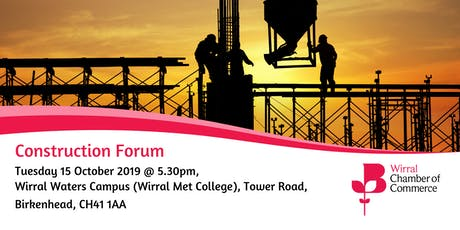 Wirral Chamber Construction Forum  tickets