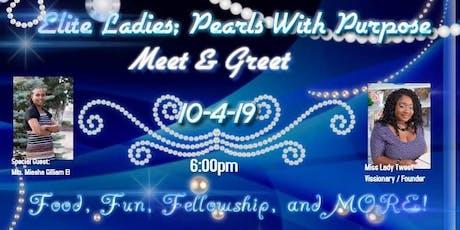 Elite Ladies; Pearls With Purpose Meet & Greet tickets