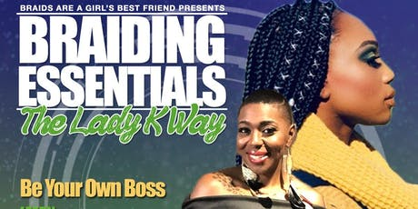 Braiding Essentials - The Lady K Way tickets