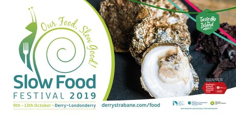 Taste of LegenDerry Slow Food Dining Experience tickets